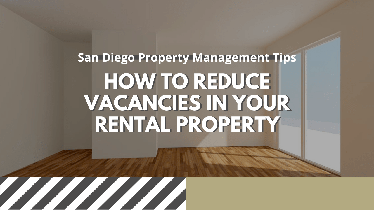 San Diego Property Management Tips: How to Reduce Vacancies in Your Rental Property - Article Banner